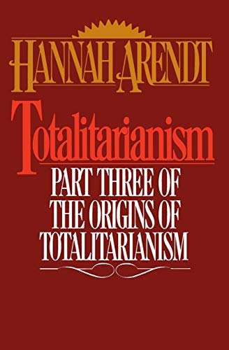 9780156906500: Totalitarianism: Part Three of the Origins of the Totalitarism