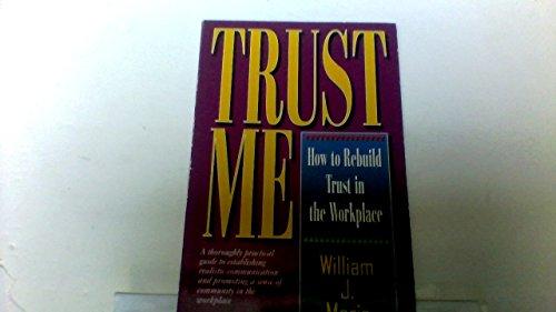 Trust Me: William J. Morin,