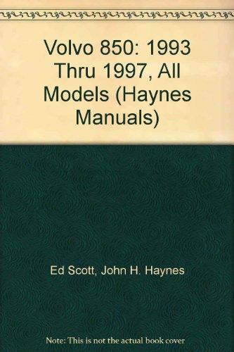 9780156923552: Volvo 850: 1993 Thru 1997, All Models (Haynes Manuals)