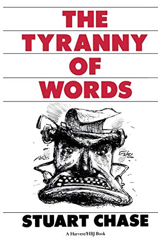 9780156923941: The Tyranny of Words