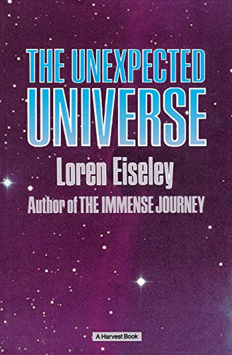 9780156928502: The Unexpected Universe