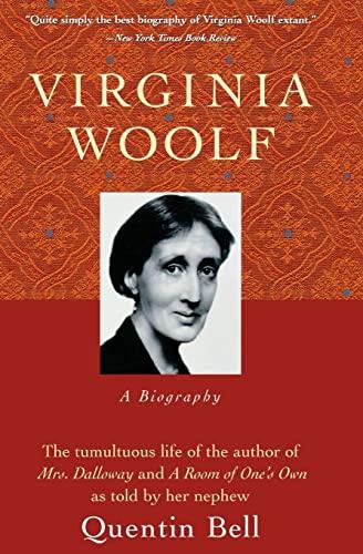 Virginia Woolf: A Biography: Quentin Bell