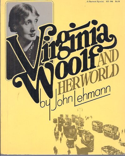9780156935814: Virginia Woolf and Her World