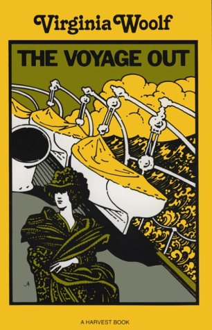 The Voyage Out: Woolf, Virginia