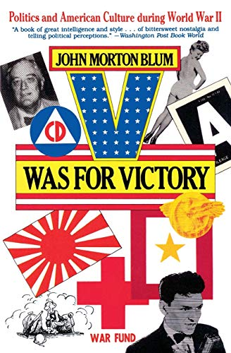 9780156936286: V Was for Victory: Politics and American Culture During World War II