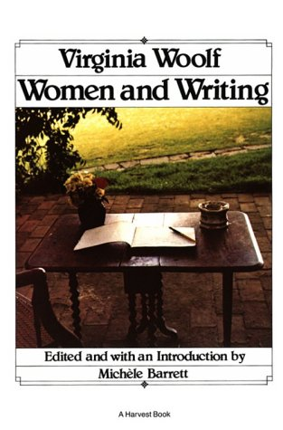 9780156936583: Virginia Woolf, Women and Writing