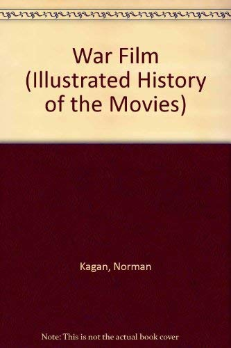 9780156942188: War Film (Illustrated History of the Movies)