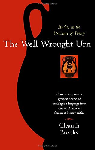 9780156957052: The Well Wrought Urn: Studies in the Structure of Poetry (Harvest Book)