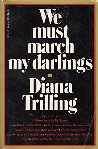 9780156957069: We Must March My Darlings: A Critical Decade (A Harvest/Hbj Book)