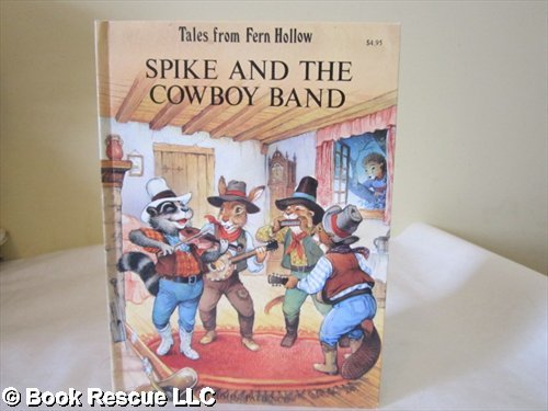 9780156971133: Spike and the Cowboy Band