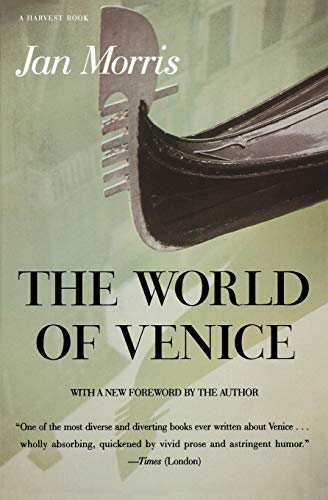 9780156983563: The World of Venice: Revised Edition