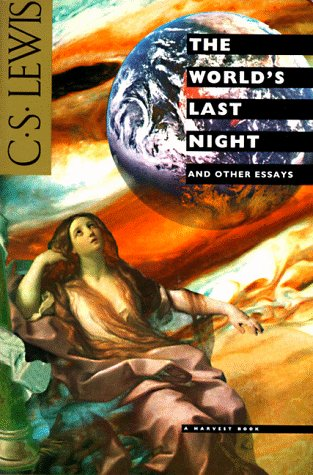 9780156983600: The World's Last Night, and Other Essays (Harvest Book)