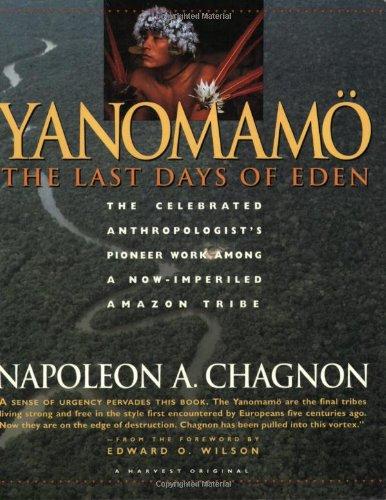 9780156996822: Yanomamo - The Last Days of Eden