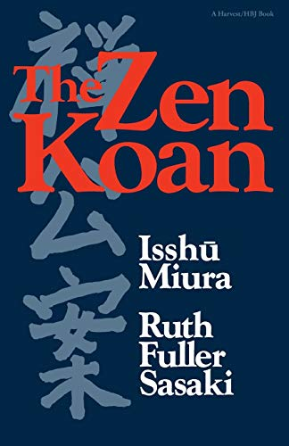 9780156999816: The Zen Koan: Its History and Use in Rinzai Zen