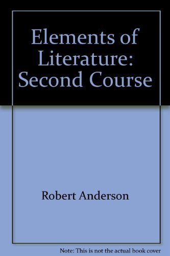 9780157175103: Elements of Literature: Second Course