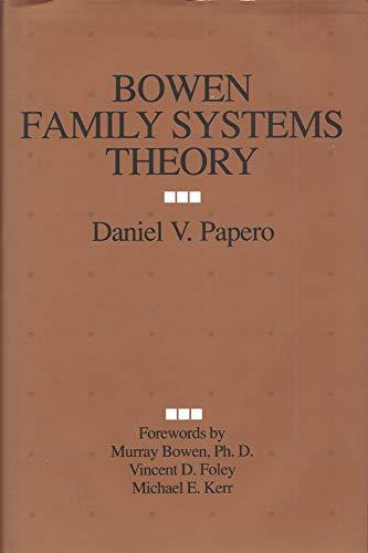 Bowen Family Systems Theory: Papero, Daniel V.