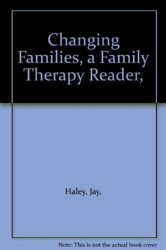 9780158033136: Chaning Families: A Family Therapy Reader