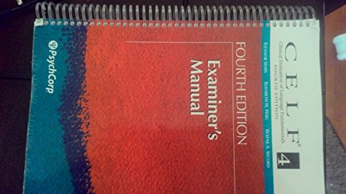 9780158037547: Clinical Evaluation of Language Fundamentals-4th Edition (CELF-4) Examiner's Manual