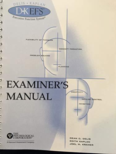 9780158091310: Delis-Kaplan Executive Function System™ (D-KEFS™) - D-KEFS Examiner's Manual