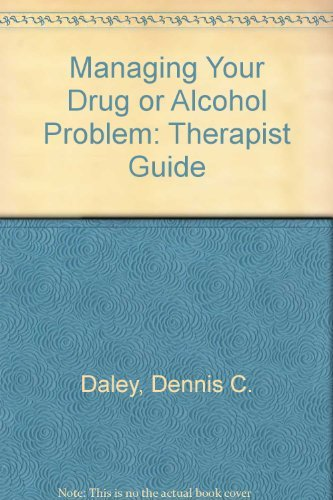 9780158131672: Managing Your Drug or Alcohol Problem: Therapist Guide