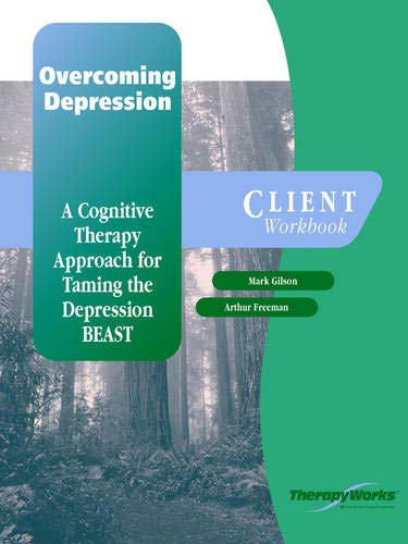 9780158131689: Overcoming Depression: A Cognitive Therapy Approach for Taming the Depression BEAST