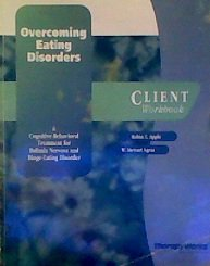9780158131733: Overcoming Eating Disorders: A Cognitive-Behavioral Treatment for Bulimia Nervosa and Binge-Eating Disorder: Client Workbook