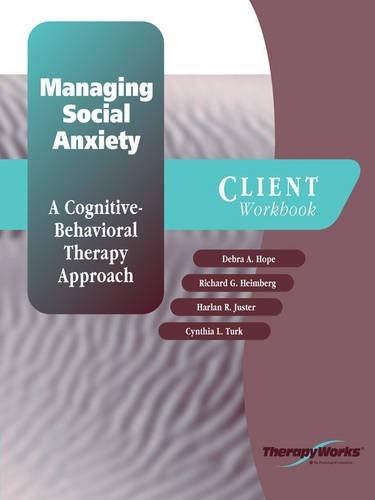 9780158132242: Managing Social Anxiety: A Cognitive-Behavioral Therapy Approach (Client Workbook)
