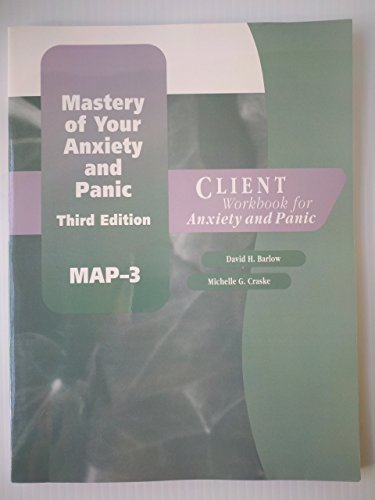 Mastery of Your Anxiety and Panic- Third: Michelle Craske