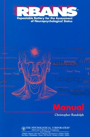 9780158166056: Rbans Repeatable Battery for the Assessment of Neuropsychological Status: Manual
