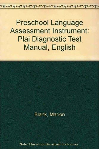 9780158176925: Preschool Language Assessment Instrument: Plai Diagnostic Test Manual, English