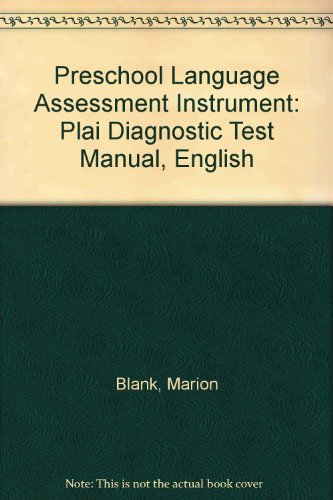 9780158176925: Preschool Language Assessment Instrument: Plai Diagnostic Test Manual, English