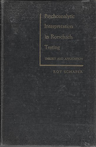 9780158664385: Psychoanalytic Interpretation in Rorschach Testing: Theory and Application