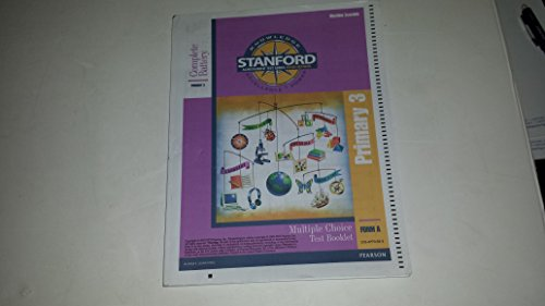 9780158771687: Stanford Multiple Choice Test Booklet Complete Battery Primary 3 Form A (Stanford Achievement Test Series Tenth Edition, Primary 3 Form A)