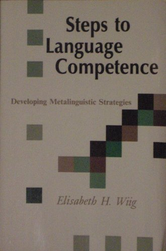 9780158955650: Steps to Language Competence: Developing Metalinguistic Strategies