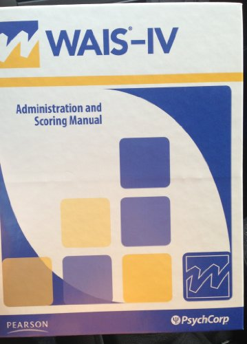 9780158980836: WAIS-IV Administration and Scoring Manual (Wechsler Adult Intelligence Scale - Fourth Edition) (Spiral-bound)