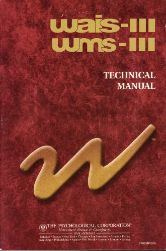9780158981048: WAIS-III WMS-III Technical Manual (Wechsler Adult Intelligence Scale & Wechsler Memory Scale)