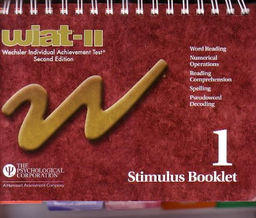 9780158983516: Stimulus Booklet 1 word reading numerical operations reading comprehension spelling pseudoword decoding wiat-II wechsler Individual Achievement Test