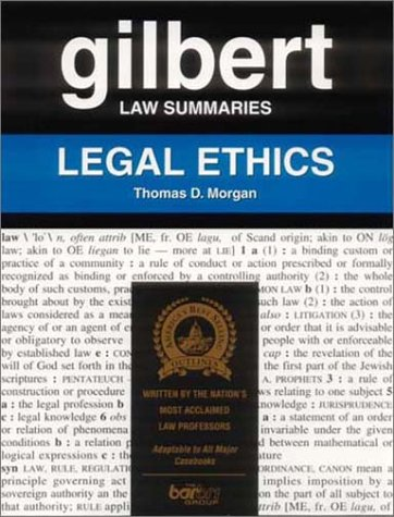 9780159000267: Gilbert Law Summaries: Legal Ethics