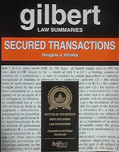 9780159002315: Gilbert Law Summaries: Secured Transactions