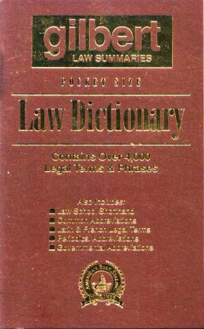 Gilbert's Pocket Size Law Dictionary--Brown: Newly Expanded 2nd Edition! (0159002524) by Staff, Gilbert