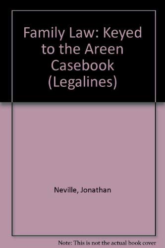 9780159002636: Legalines: Family Law Keyed to Areen