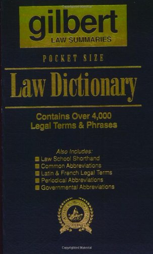 Gilbert's Pocket Size Law Dictionary--Blue: Newly Expanded 2nd Edition! (9780159003626) by Gilbert Law Summaries