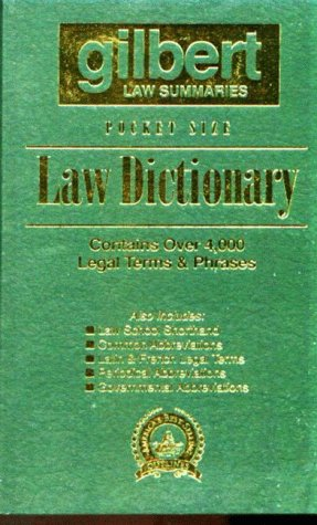 Gilbert's Pocket Size Law Dictionary--Green: Newly Expanded: Gilbert Law Summaries