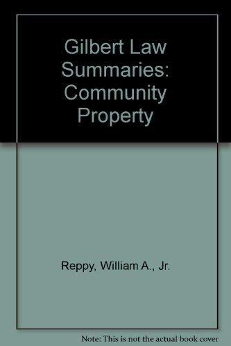 9780159004227: Gilbert Law Summaries: Community Property