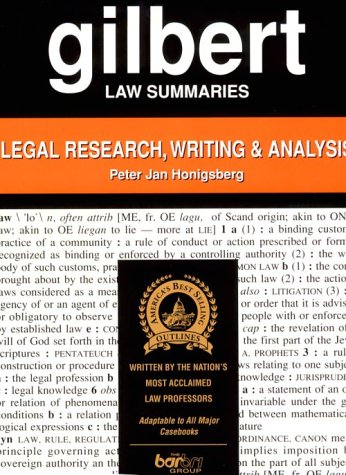 9780159004364: Gilbert Law Summaries: Legal Research, Writing & Analysis