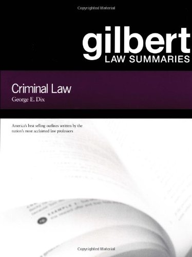 9780159007679: Gilbert Law Summaries : Criminal Law