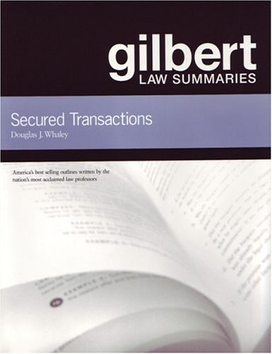 9780159007822: Gilbert Law Summaries: Secured Transactions