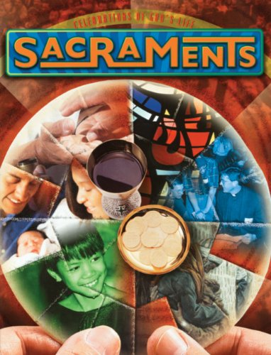 Sacraments: Celebrations of God's Life: Martos, Joseph
