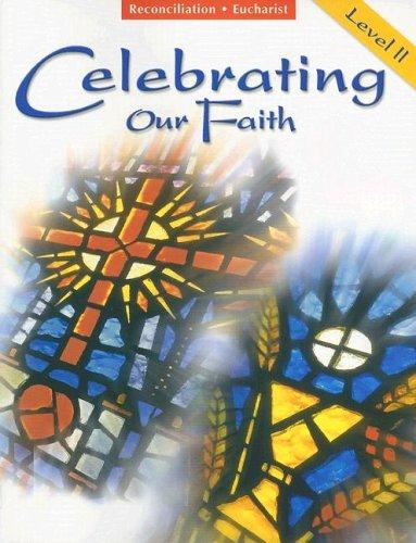 9780159011355: Reconciliation/Eucharist: Level 2 (Celebrating Our Faith)
