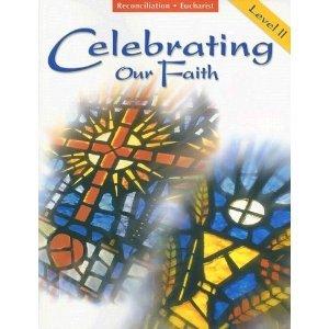 9780159011416: Celebrating Our Faith Level 2